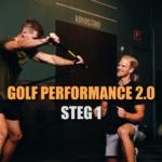 GOLF PERFORMANCE 2.0 STEG 1